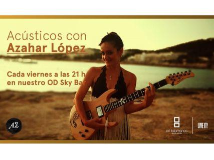 Acústicos con Azahar López en Skybar de OD Talamanca