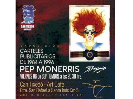 Los llamativos carteles publicitarios de Pep Monerris en Can Tixedó