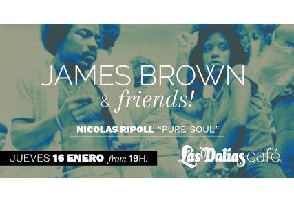 "James Brown & friends! Nicolas Ripoll ""Pure Soul"""