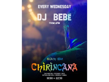 Dj Bebé animates the evenings of Chirincana Ibiza every Wednesday