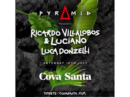 Pyramid te trae a Ricardo Villalobos y Luciano en Cova Santa Ibiza