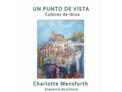 Colores de Ibiza, exposición de Charlotte Mensforth
